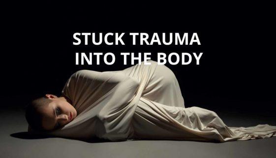 "Stuck ""Trauma"" into the Body"